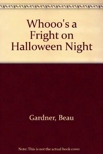 Whooo's a Fright on Halloween Night