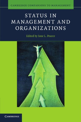 Status in Management and Organizations (Cambridge Companions to Management)