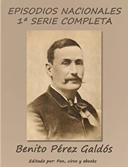 Episodios Nacionales - Primera serie completa de [Galdós, Benito Pérez]