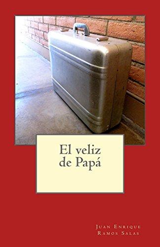 El veliz de Papa (Spanish Edition)