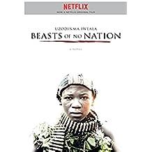 Beasts of No Nation (English Edition)