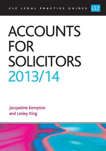 Accounts for Solicitors 2013/2014 (CLP Legal Practice Guides)
