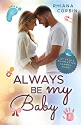 Always be my Baby: Sammelband der Baby-Reihe (Baby Reihe 5)