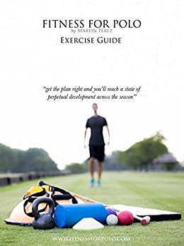 Katie Vickery - Fitness for Polo - Exercise Guide (Fitness for Polo Series Book 1)