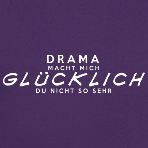 Drama macht mich glücklich - Damen T-Shirt - 14 Farben Lila