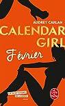 Calendar Girl, tome 2 : Février par Carlan