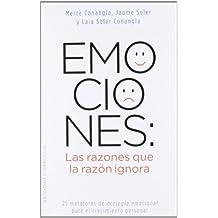Emociones: Las razones que la razón ignora: 25 metáforas de ecología emocional para el crecimiento personal (NUEVA CONSCIENCIA)