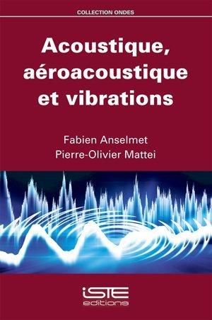 Acoustique, aroacoustique et vibrations