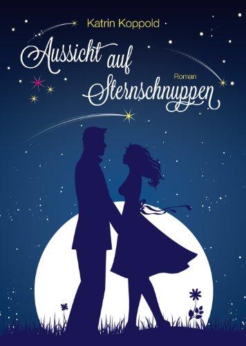 Buchseite und Rezensionen zu 'Aussicht auf Sternschnuppen' von Katrin Koppold