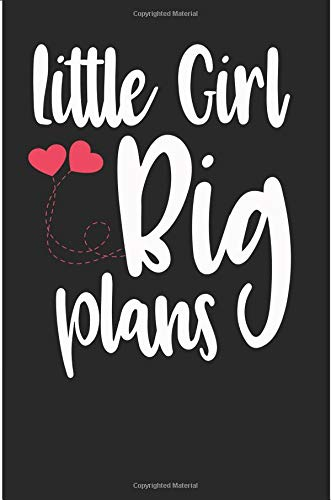 Little Girl Big Plans: Blank Lined Journal For The Cute Little Girl With Big Plans por Jen V Coleman