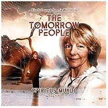 Spiritus Mundi (Tomorrow People)