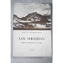 SAN SEBASTIÁN - Biografía sentimental de una ciudad