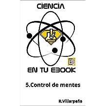 Ciencia en tu ebook: Control de mentes