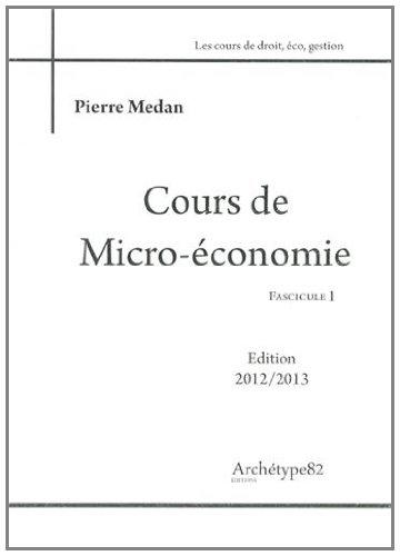 Cours de micro-économie : 3 volumes
