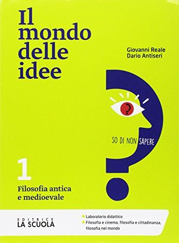 Il mondo delle idee. CLIL. Per le Scuole superiori. Con e-book. Con espansione online: 1