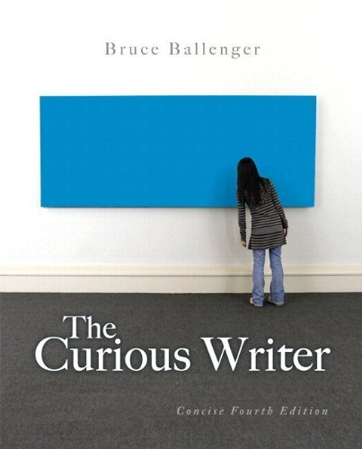 Curious Writer: Concise Edition, The, Plus MyWritingLab -- Access Card Package (4th Edition) by Bruce Ballenger (2014-03-29)