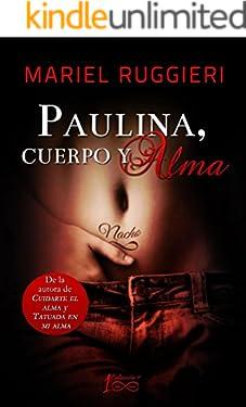Paulina, cuerpo y alma (Cuidarte el alma nº 3)