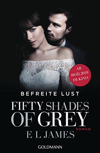 Befreite Lust (Fifty Shades of Grey, Band 3) por E L James