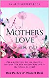 A Mother's Love (English Edition)