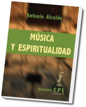 Música y Espiritualidad (DOSSIERS CPL)