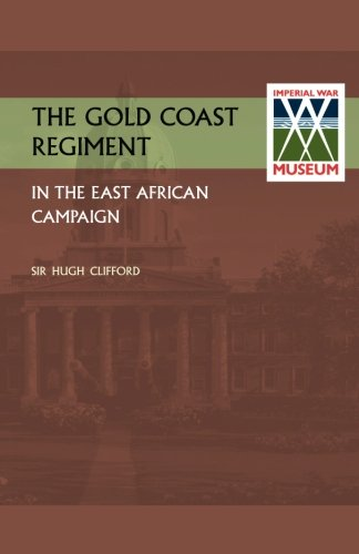 gold-coast-regiment-in-the-east-african-campaign