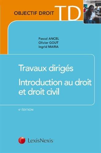 Travaux dirigés d'introduction au droit et au droit civil par Ingrid Maria