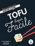 Tofu Super Facile...