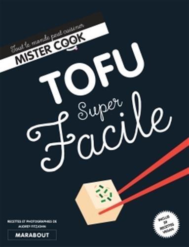 Tofu Super Facile par Audrey Fitzjohn