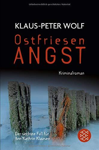 Ostfriesenangst (Ann Kathrin Klaasen ermittelt)