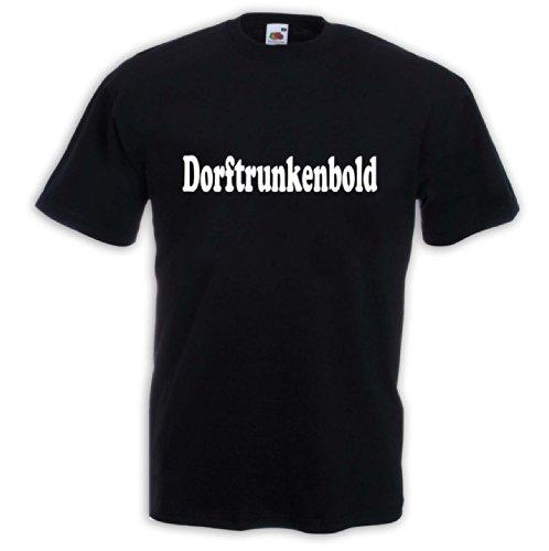 Fun T-Shirt Dorftrunkenbold Kneipe Bar Bier Trinker Dorf Saufen Schwarz