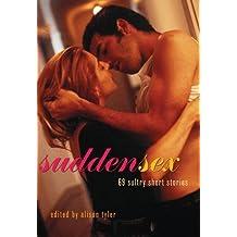 Sudden Sex