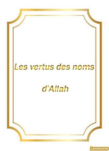 Couverture du livre Les vertus des noms d'Allah