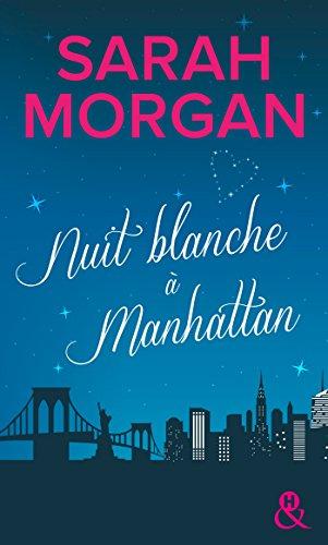 Nuit blanche  Manhattan: Une magnifique lettre d'amour  New York