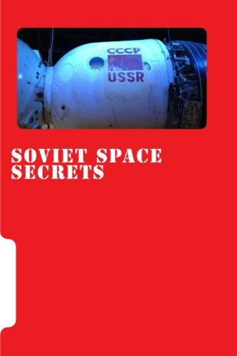 Soviet Space Secrets: Hidden stories from the Space Race