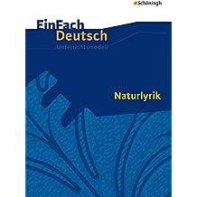 EinFach Deutsch Unterrichtsmodelle: Naturlyrik: Gymnasiale Oberstufe