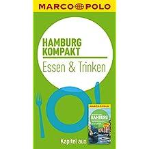 MARCO POLO kompakt Reiseführer Hamburg - Essen & Trinken (MARCO POLO Reiseführer E-Book)