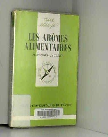 Les Arômes alimentaires par Jean-Noël Jaubert