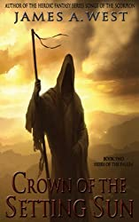 Crown of the Setting Sun (Book 2) (Heirs of the Fallen) (English Edition)