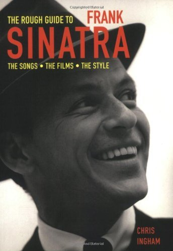 the-rough-guide-to-frank-sinatra-rough-guides-reference-titles-by-chris-ingham-2005-06-30
