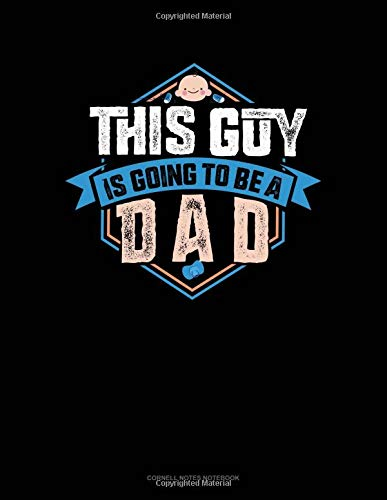 This Guy Is Going To Be A Dad: Cornell Notes Notebook por Jeryx Publishing