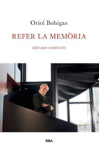 Refer la memòria (ORIGENS) por Oriol Bohigas