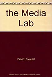 The Media Lab Inventing the Future at MIT