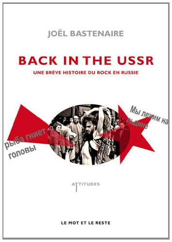 Back in the USSR : Une brève histoire d