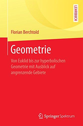 Geometrie Von Euklid Bis Zur Hyperbolischen Geometrie Mit Ausblick