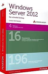 Windows Server 2012 - der schnelle Einstieg (AW Programmierung)