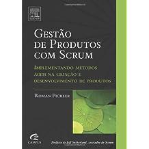 Gestão De Produtos Com Scrum (Portuguese Edition) (Em Portuguese do Brasil)