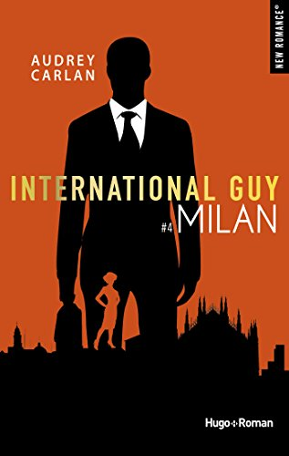 International Guy - tome 4 Milan par [Carlan, Audrey]