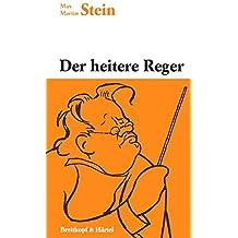 Der heitere Reger - Heiteres von und um Max Reger, mit 10 Zeichnungen von W. Thielmann (BV 39)