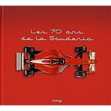 Ferrari - Les 70 ans de La Scuderia