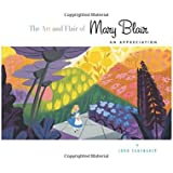 The Art and Flair of Mary Blair (Updated Edition): An Appreciation